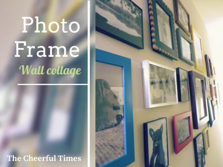 How to create a photo frame collage for your wall